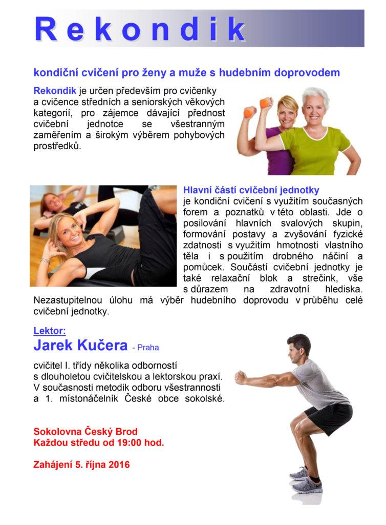Rekondik je forma cvičení s hudebním doprovodem pro cvičenky